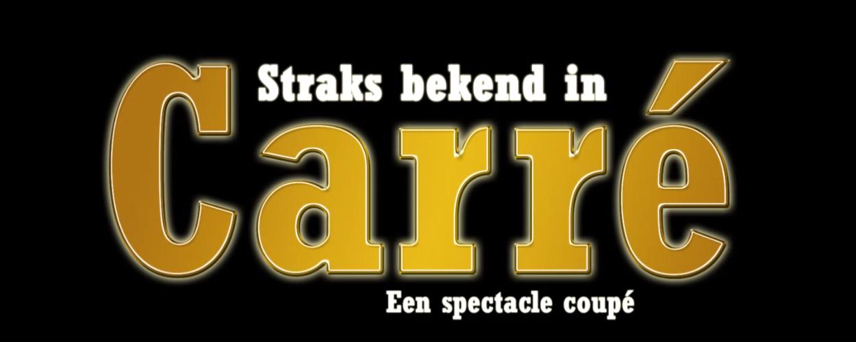Gastartiesten Straks bekend in Carré aangekondigd