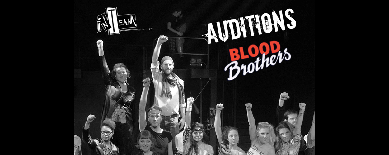 Audities: Blood Brothers van InTeam