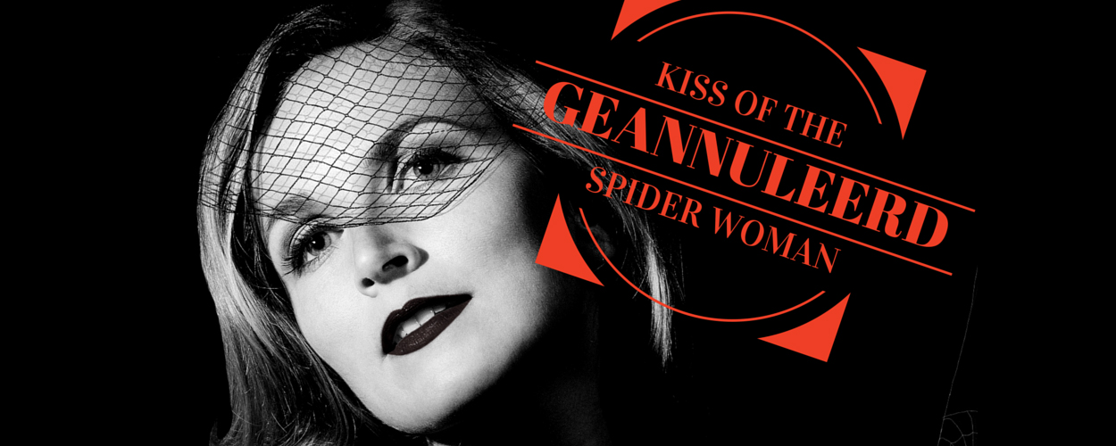Kiss of the Spider Woman van Judas TheaterProducties geannuleerd