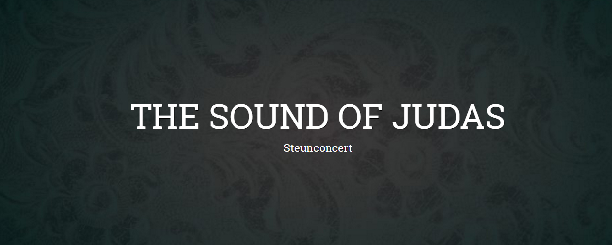 Judas TheaterProducties organiseert steunconcert The Sound of Judas