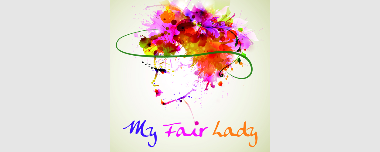 Audities: My Fair Lady