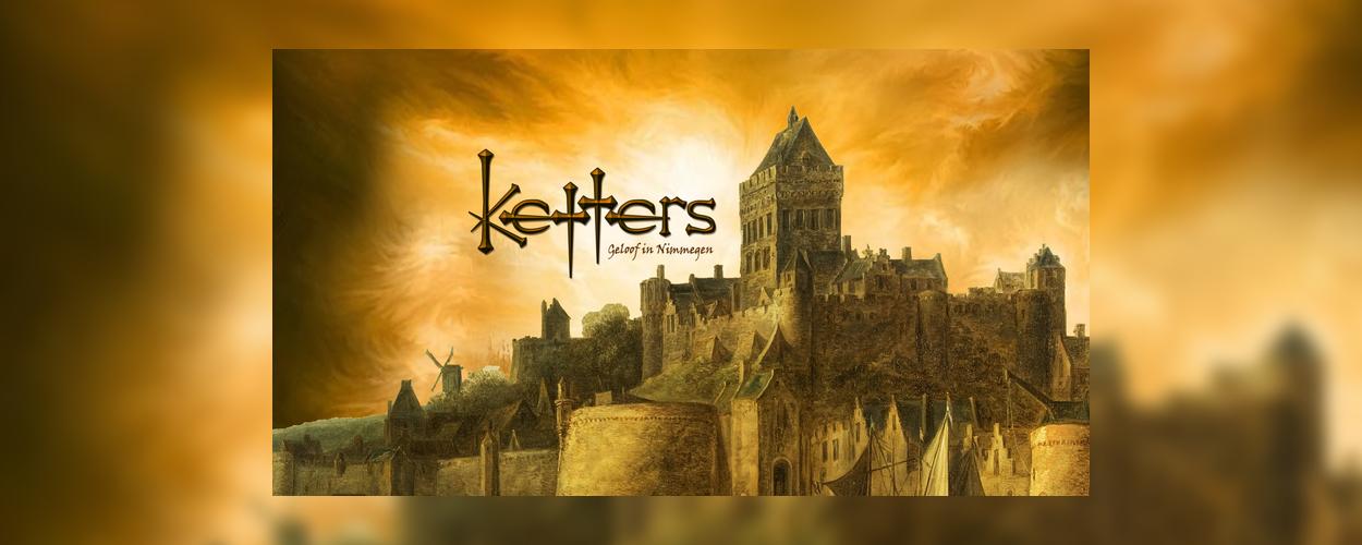 Audities: Ketters, geloof in Nijmegen van MusicalMakers