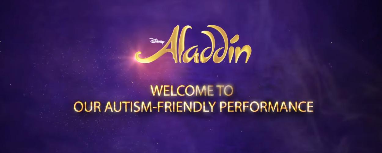 In augustus een autismevriendelijke voorstelling van Aladdin op West End