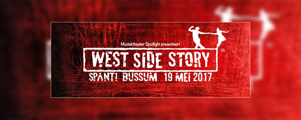 Muziektheater Spotlight brengt West Side Story in Bussum