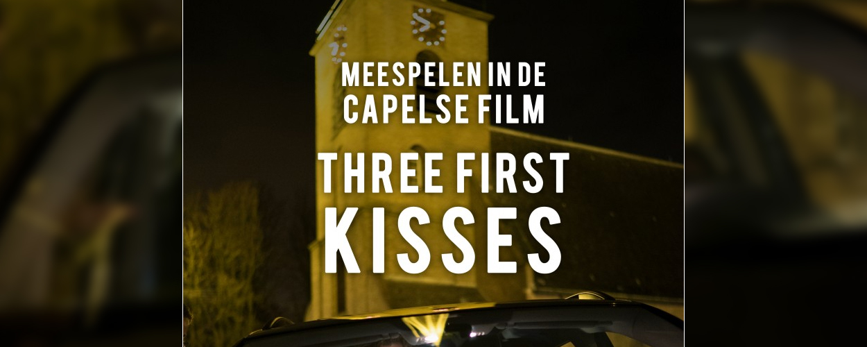 Audities: Capelse Film Three First Kisses van Jongerentheater Quint