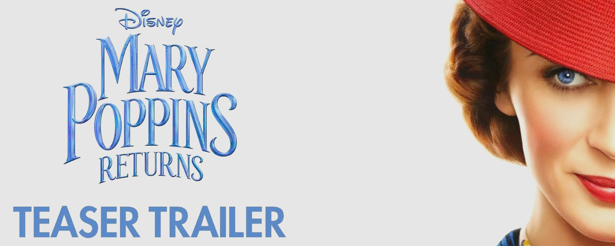 Eerste teaser trailer van Mary Poppins Returns