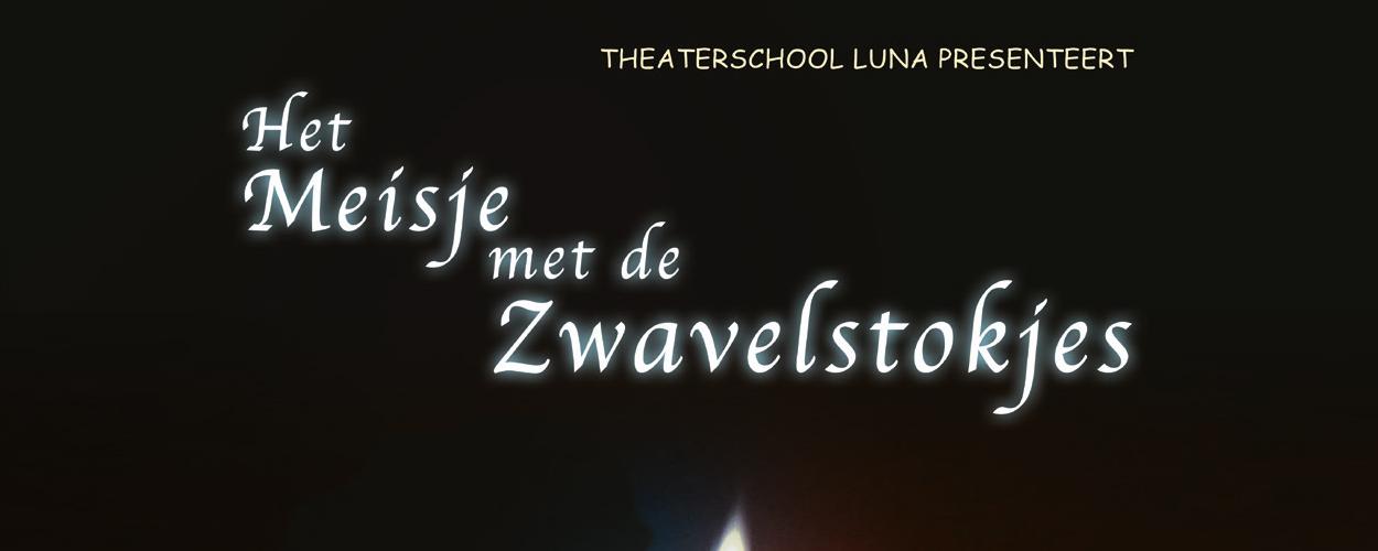 Audities: Het meisje met de zwavelstokjes van Theaterschool Luna