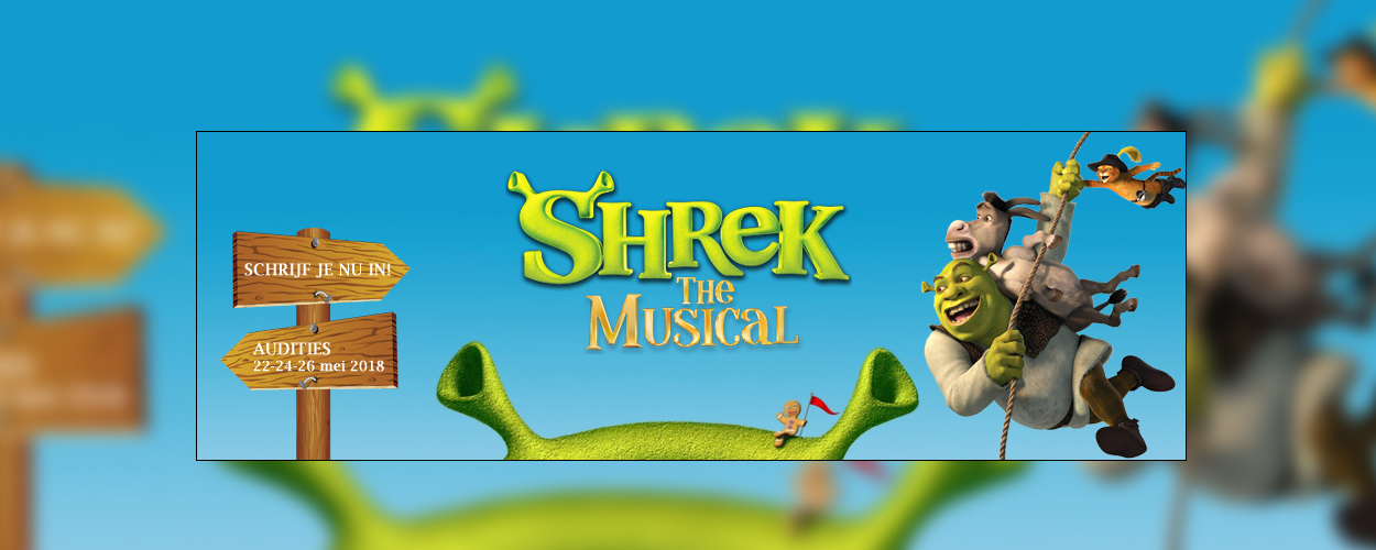 Audities: Shrek de Musical van Greg & Baud Productions