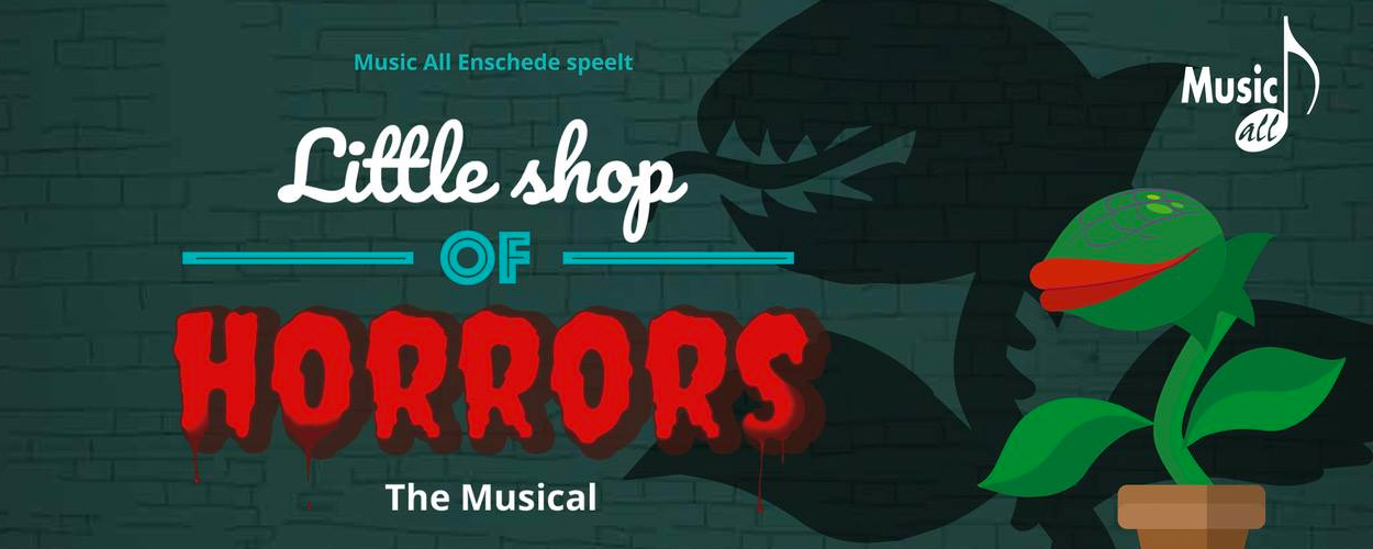 Music All Enschede in Schouwburg Hengelo met Little Shop of Horrors