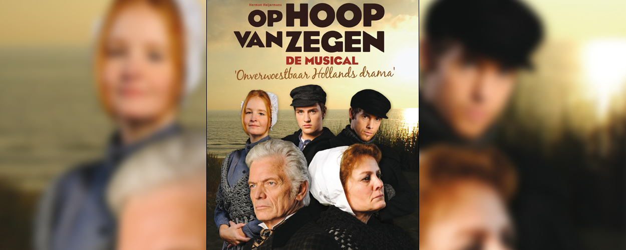 Musical Op Hoop van Zegen uit 2008 vanaf maandag op YouTube