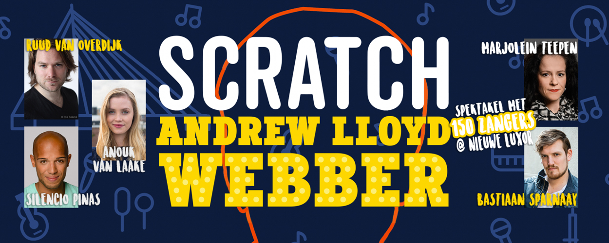 Scratch This Musical in het Nieuwe Luxor Theater