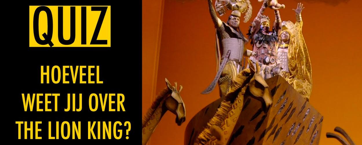 Musicalquiz: Test je kennis van The Lion King