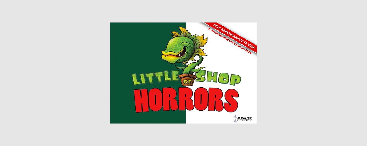 Audities: Little Shop of Horrors van Greg & Baud Productions