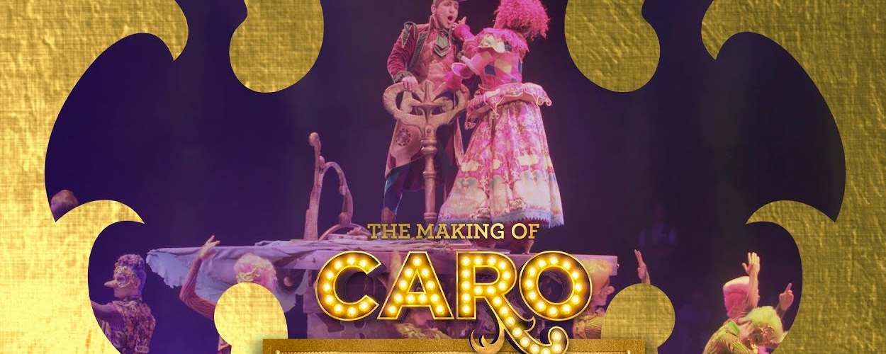 The Making of: CARO in het Efteling Theater #3