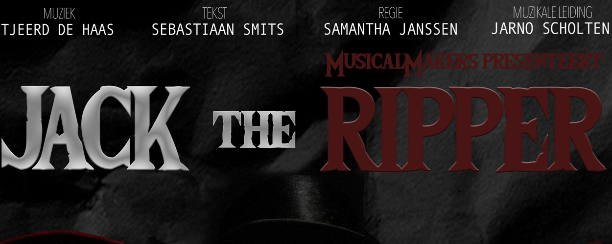 MusicalMakers speelt Jack the Ripper in Nijmegen