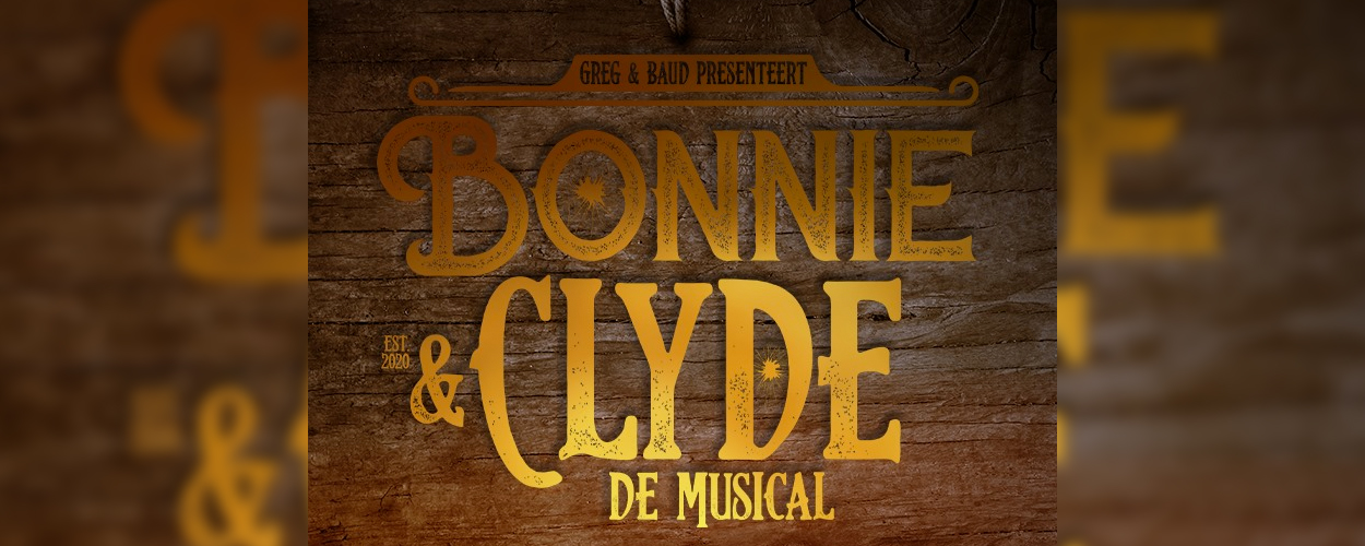 Audities: Bonnie & Clyde van Greg & Baud Productions
