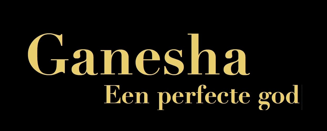 Ganesha – Een perfecte God
