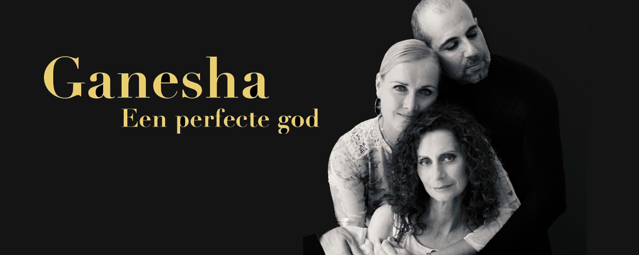 Stichting Theater presenteert Ganesha – Een perfecte God
