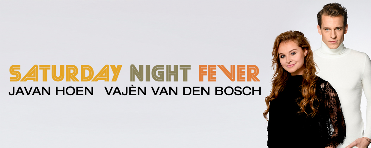 Saturday Night Fever met Javan Hoen en Vajèn van den Bosch
