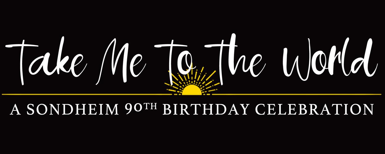 Terugkijken: Take Me to the World: A Sondheim 90th Birthday Celebration