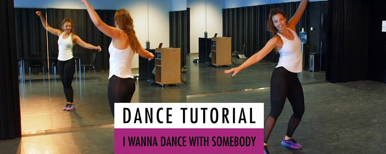 Dance Tutorial: I Wanna Dance With Somebody