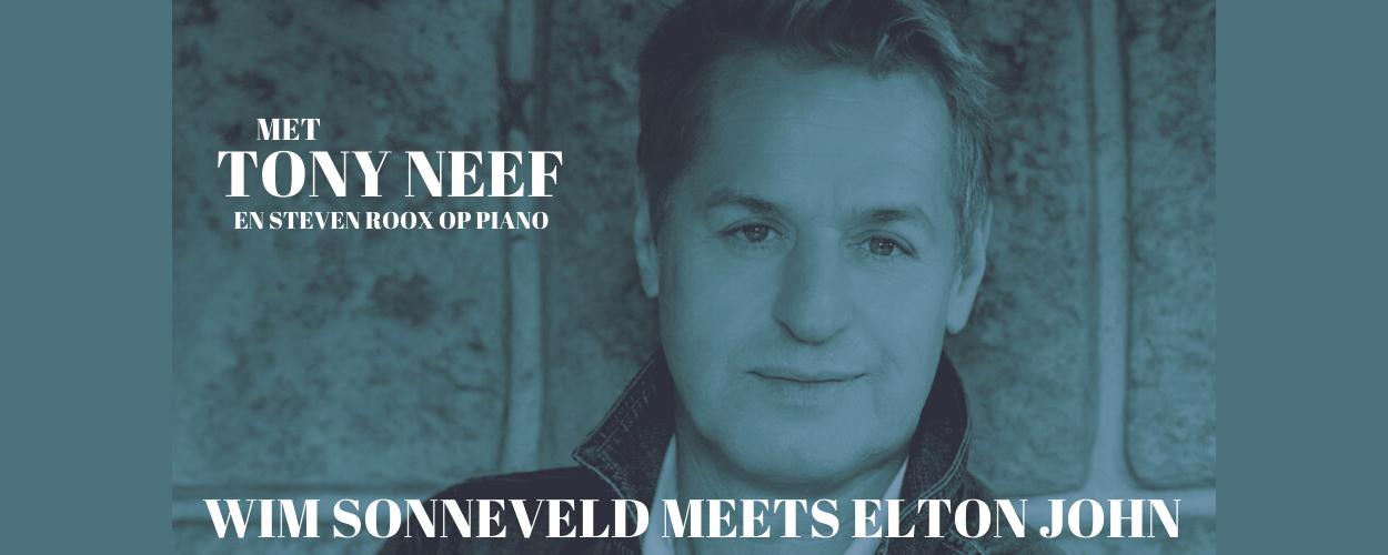 Tony Neef: Wim Sonneveld meets Elton John