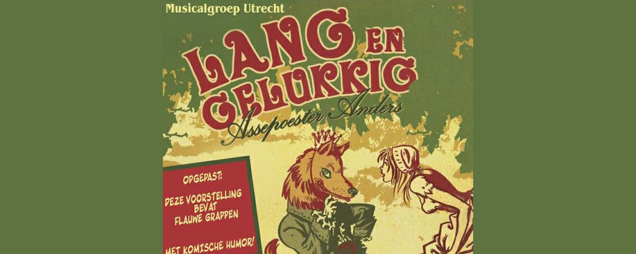 Audities: Muziektheaterproductie Lang en Gelukkig van Musicalgroep Utrecht