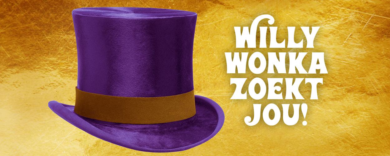 Audities: Willy Wonka zoekt jou