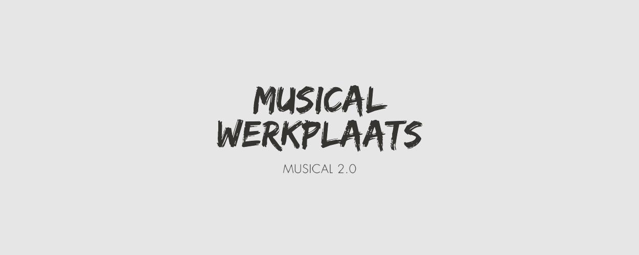 Maak je eigen voorstelling in de Musicalwerkplaats van Musical 2.0