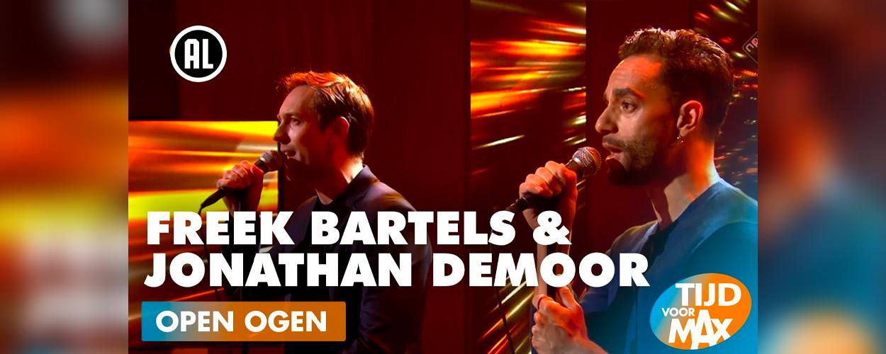 Terugkijken: Freek Bartels en Jonathan Demoor zingen Open ogen